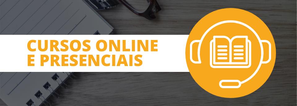Cursos Online e Presenciais
